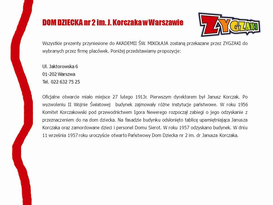 DOM DZIECKA nr 2 im. J. Korczaka w Warszawie