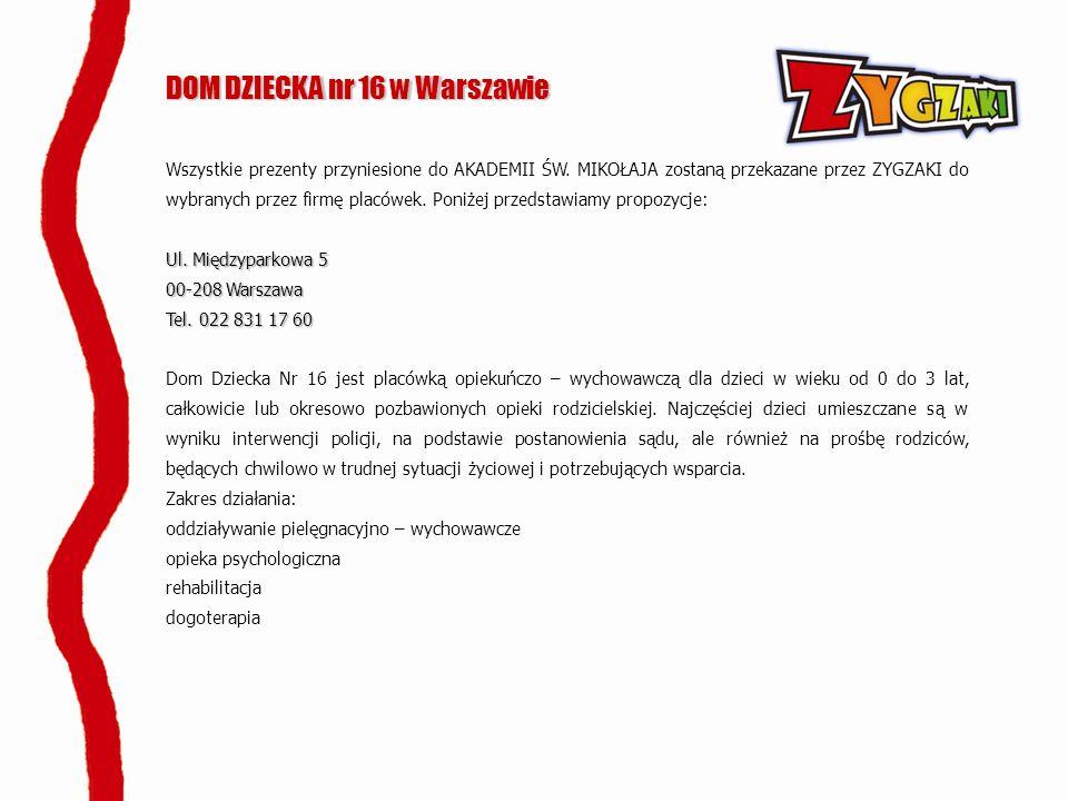 DOM DZIECKA nr 16 w Warszawie