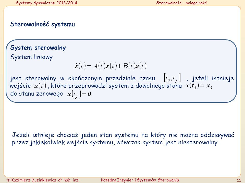 Sterowalność systemuSystem sterowalny. System liniowy.