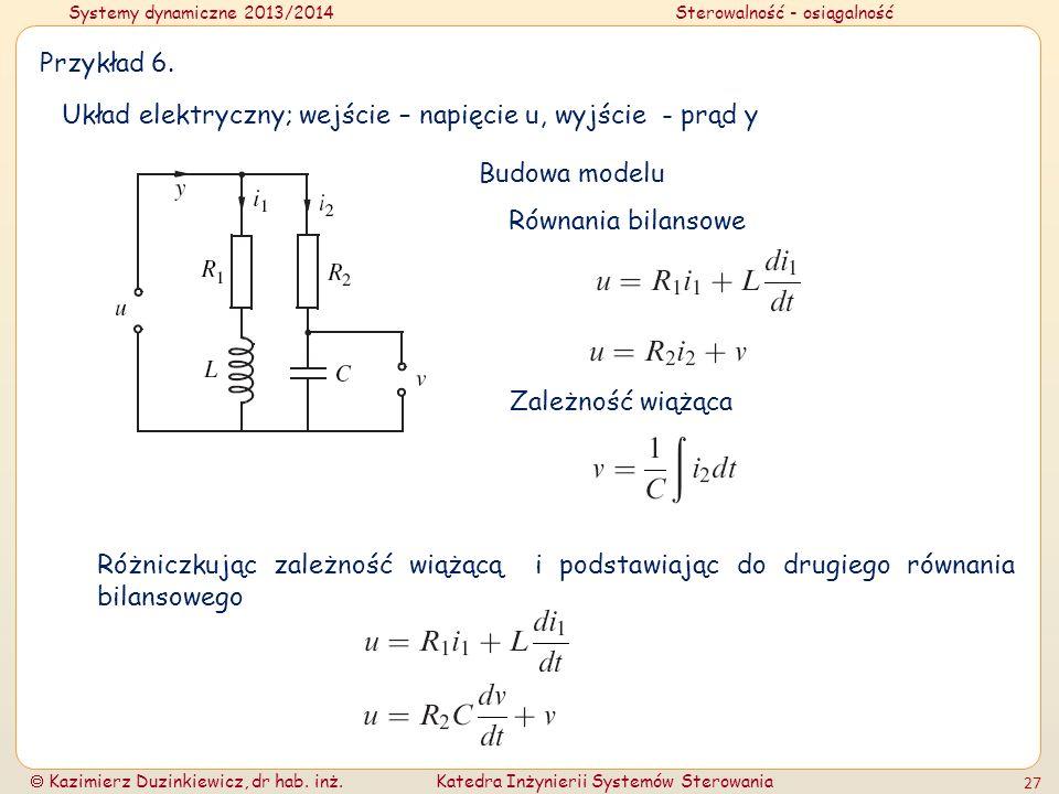 Przykład 6. Układ elektryczny; wejście – napięcie u, wyjście - prąd y. Budowa modelu. Równania bilansowe.