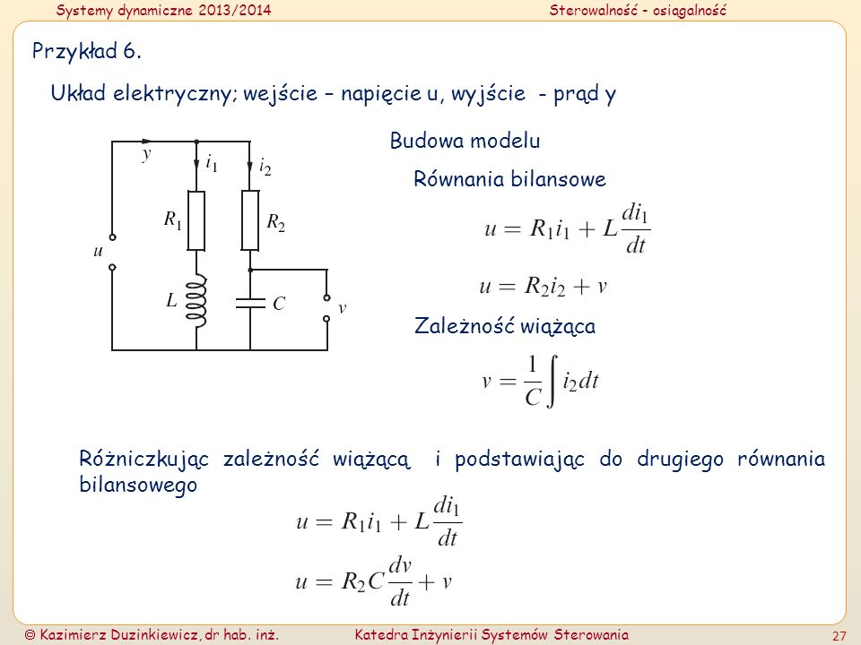 Przykład 6.Układ elektryczny; wejście – napięcie u, wyjście - prąd y. Budowa modelu. Równania bilansowe.