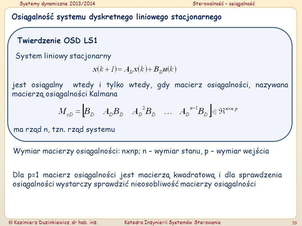 Osiągalność systemu dyskretnego liniowego stacjonarnego