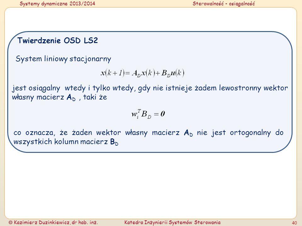 Twierdzenie OSD LS2System liniowy stacjonarny.