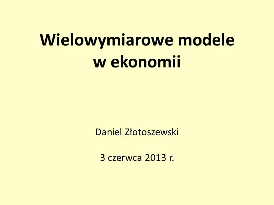 Wielowymiarowe modele w ekonomii