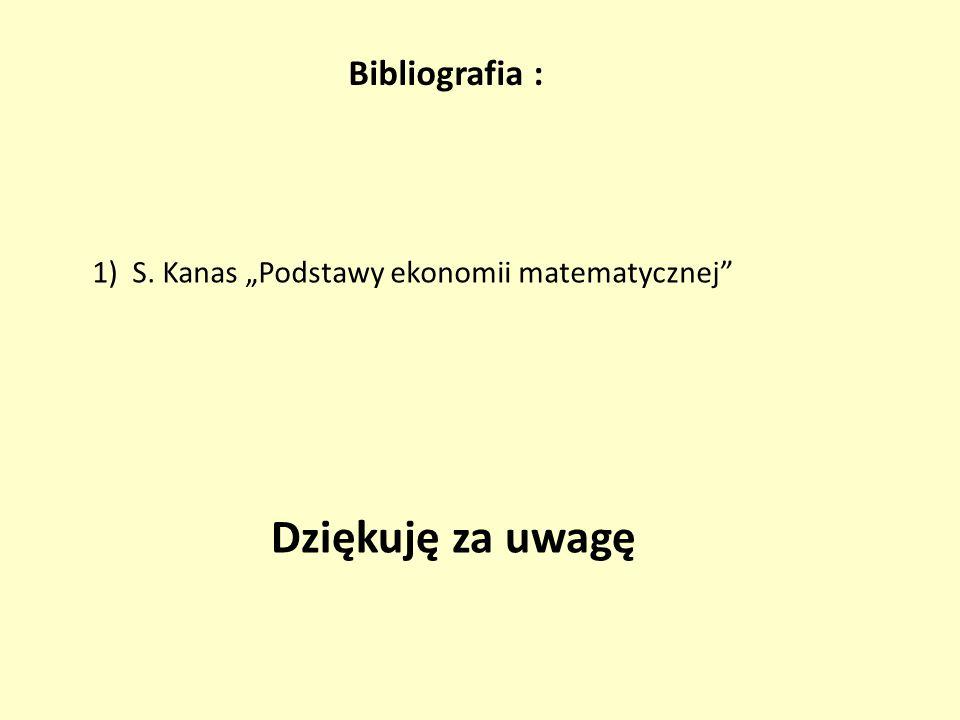 Dziękuję za uwagę Bibliografia :