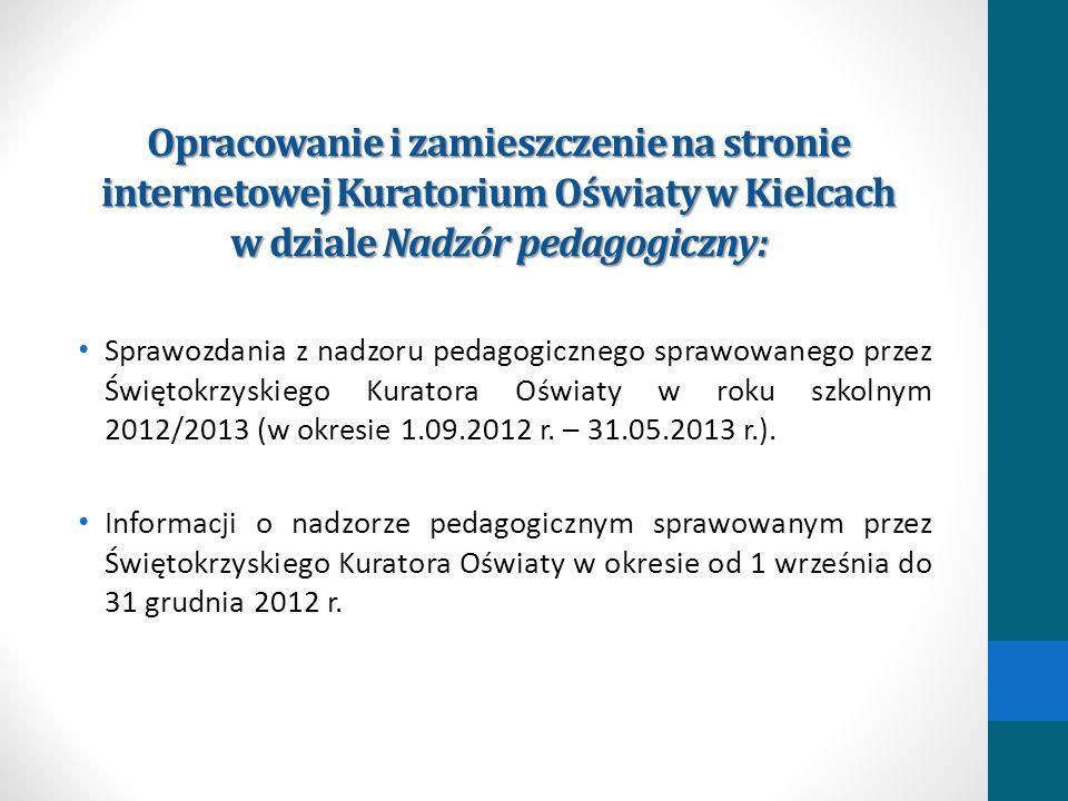 Opracowanie i zamieszczenie na stronie internetowej Kuratorium Oświaty w Kielcach w dziale Nadzór pedagogiczny: