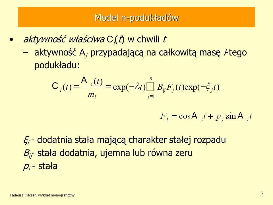 å Model n-podukładów aktywność właściwa Ci(t) w chwili t