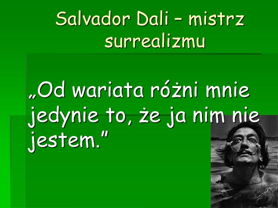 Salvador Dali – mistrz surrealizmu