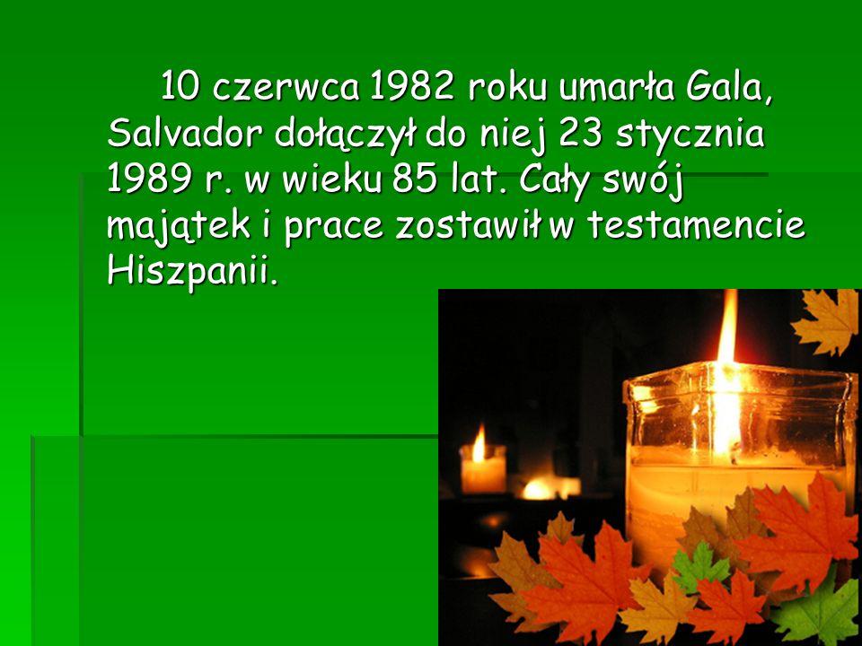10 czerwca 1982 roku umarła Gala, Salvador dołączył do niej 23 stycznia 1989 r.