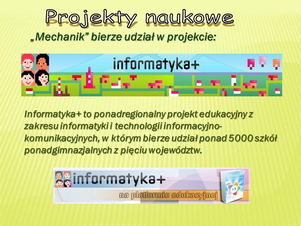 """Projekty naukowe """"Mechanik bierze udział w projekcie:"""