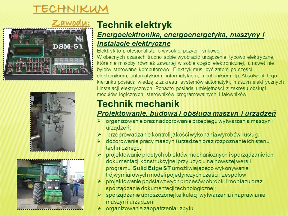 TECHNIKUM Zawody: Technik elektryk Technik mechanik