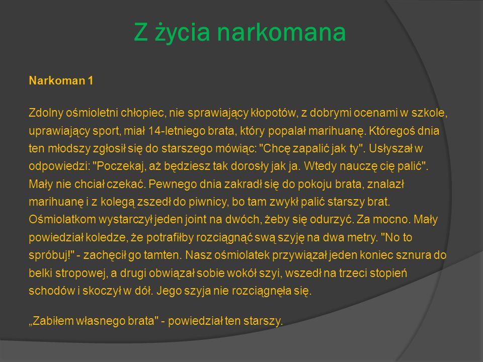 Z życia narkomana Narkoman 1