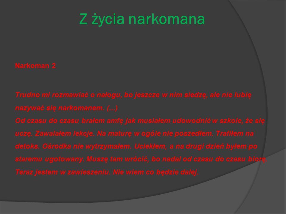 Z życia narkomana Narkoman 2