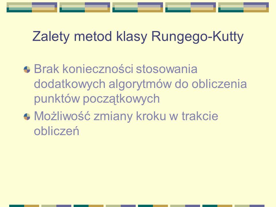 Zalety metod klasy Rungego-Kutty