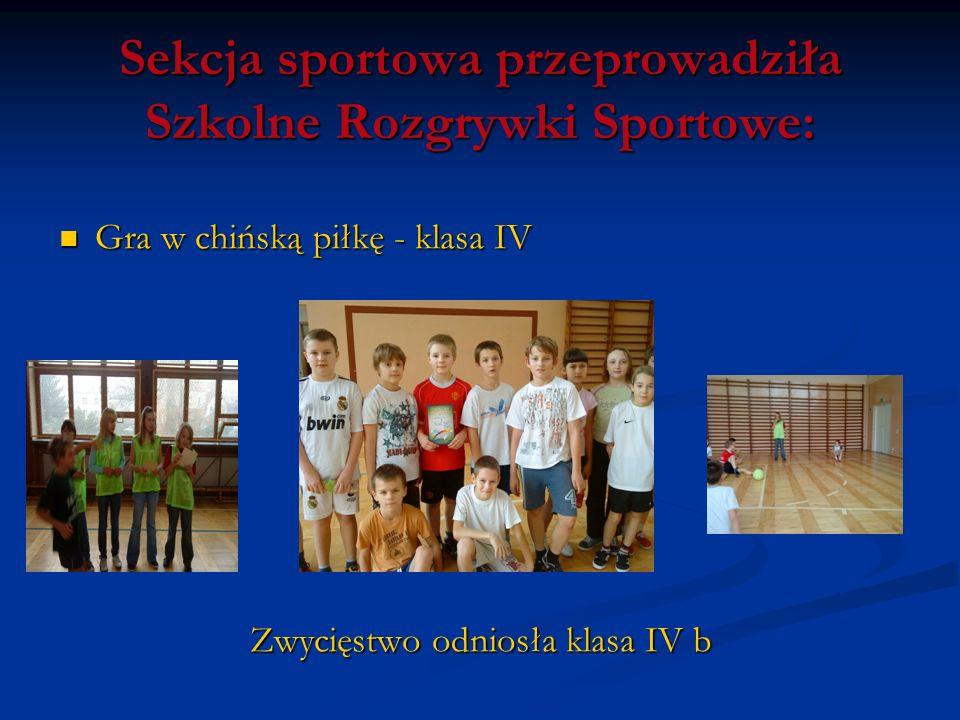 Sekcja sportowa przeprowadziła Szkolne Rozgrywki Sportowe: