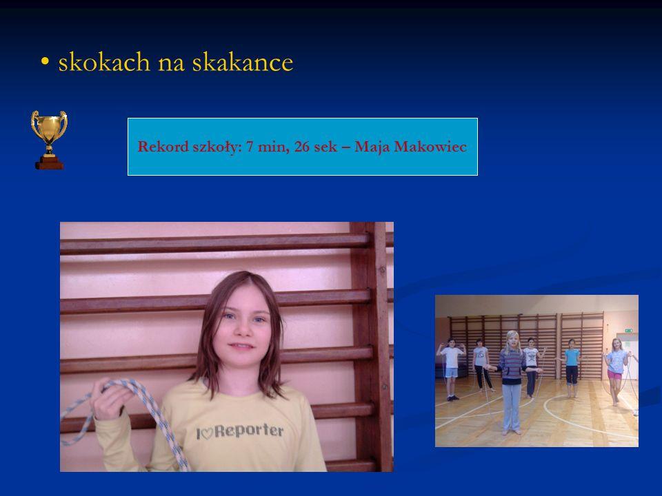 Rekord szkoły: 7 min, 26 sek – Maja Makowiec