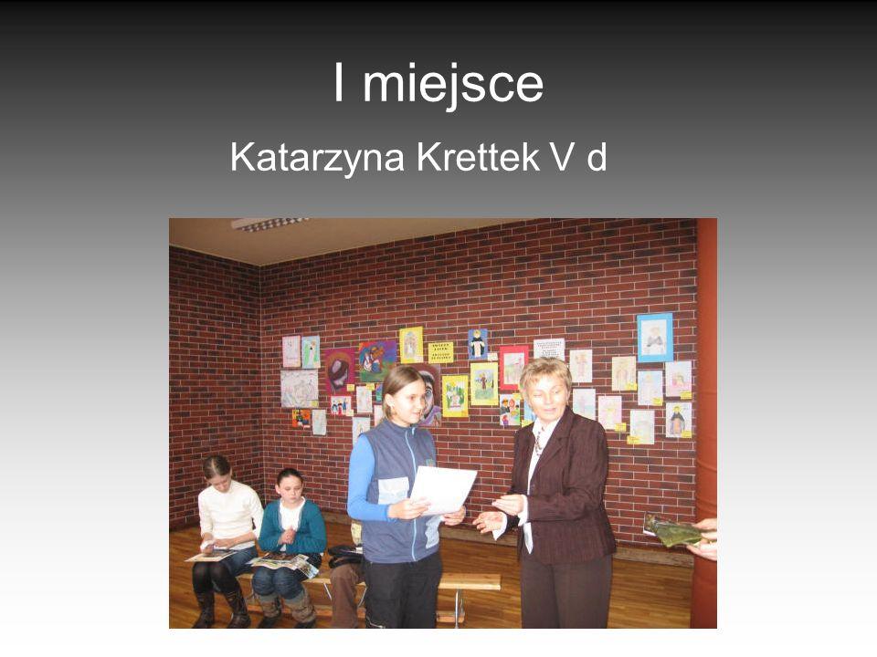 I miejsce Katarzyna Krettek V d