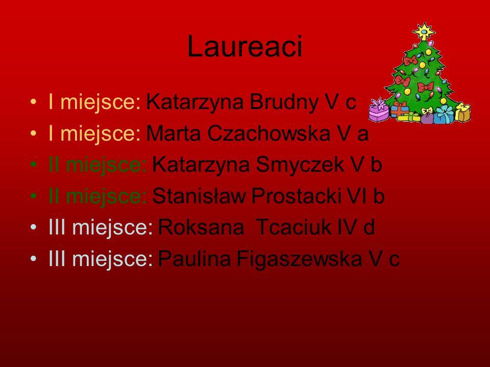 Laureaci I miejsce: Katarzyna Brudny V c