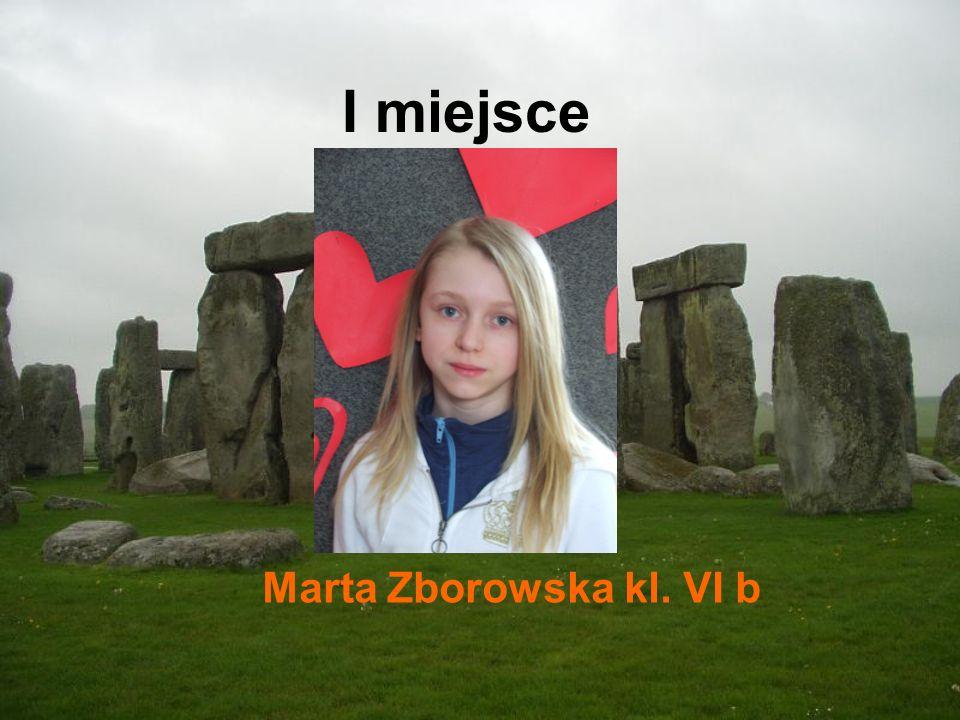 I miejsce Marta Zborowska kl. VI b