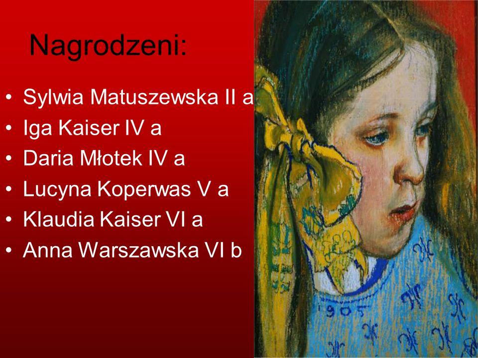 Nagrodzeni: Sylwia Matuszewska II a Iga Kaiser IV a Daria Młotek IV a