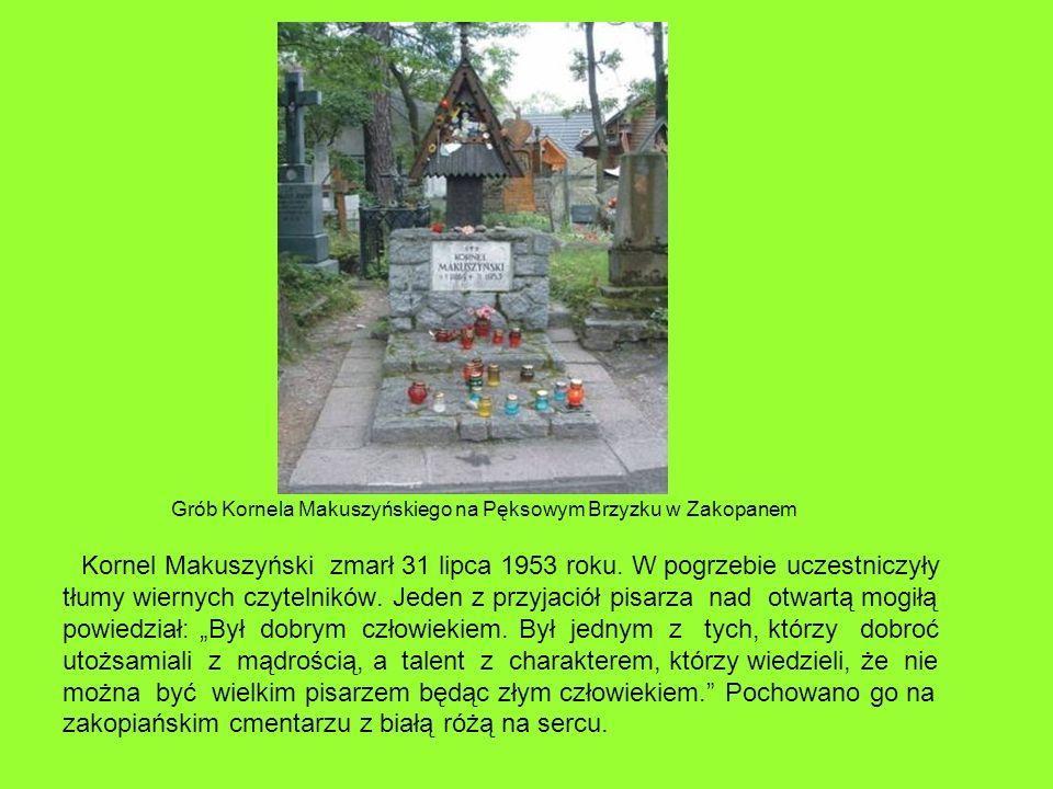 Grób Kornela Makuszyńskiego na Pęksowym Brzyzku w Zakopanem