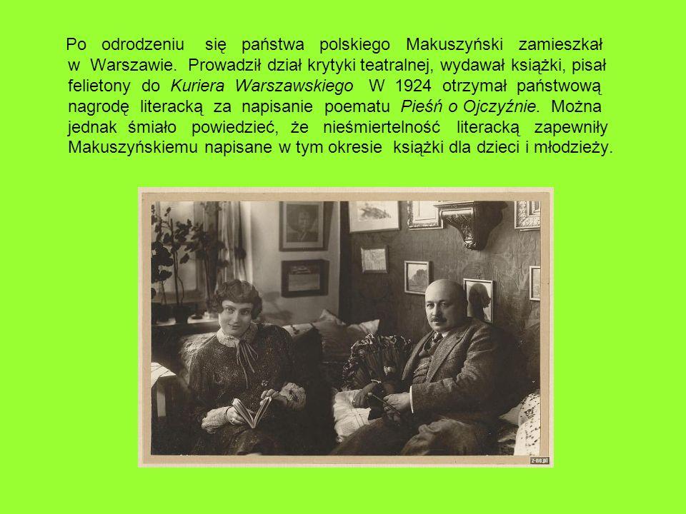 Po odrodzeniu się państwa polskiego Makuszyński zamieszkał w Warszawie