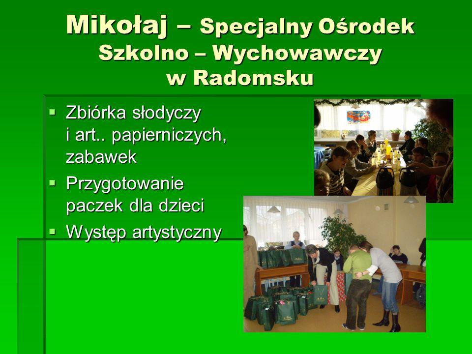 Mikołaj – Specjalny Ośrodek Szkolno – Wychowawczy w Radomsku
