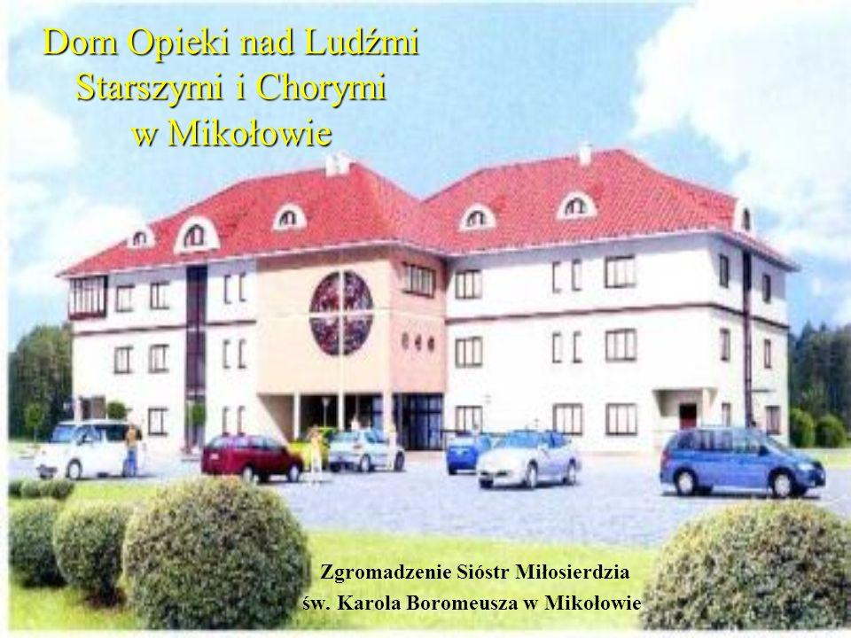 Dom Opieki nad Ludźmi Starszymi i Chorymi w Mikołowie