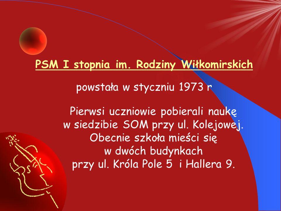 PSM I stopnia im. Rodziny Wiłkomirskich