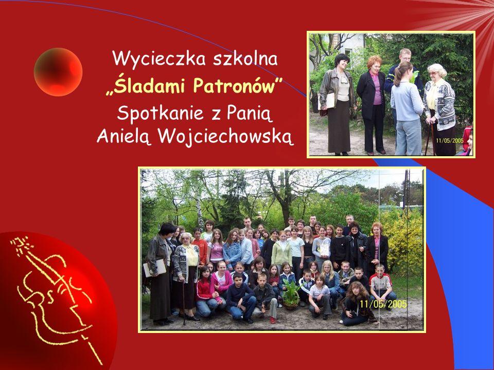 """Wycieczka szkolna """"Śladami Patronów Spotkanie z Panią Anielą Wojciechowską"""