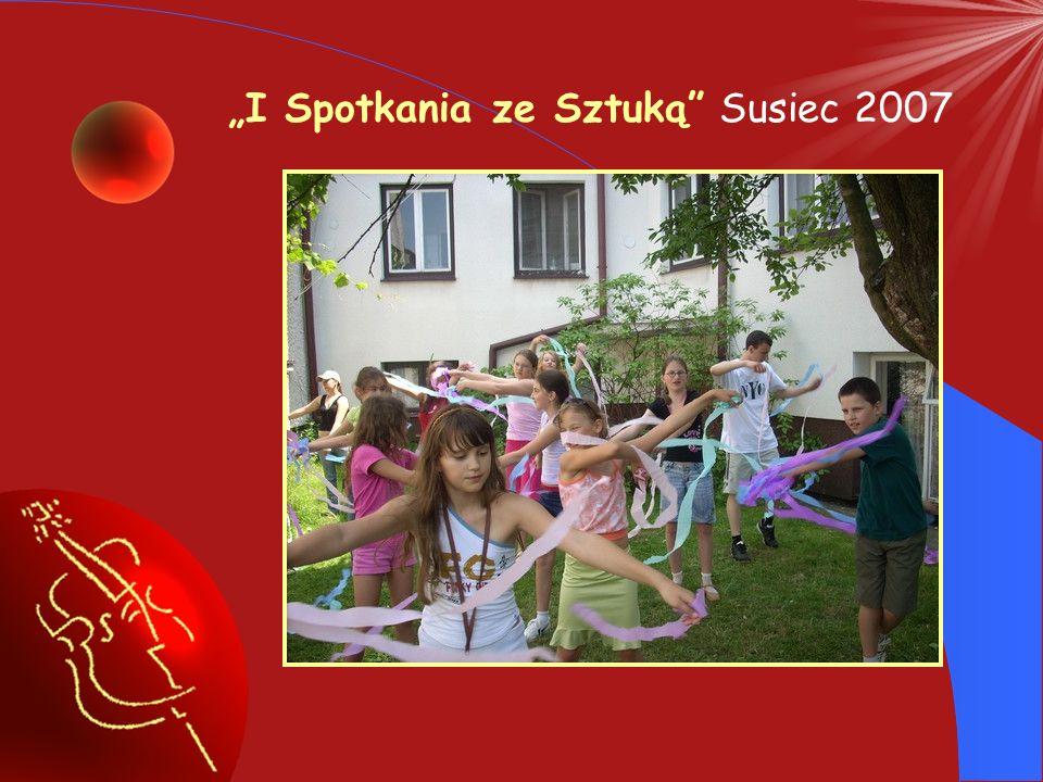 """""""I Spotkania ze Sztuką Susiec 2007"""