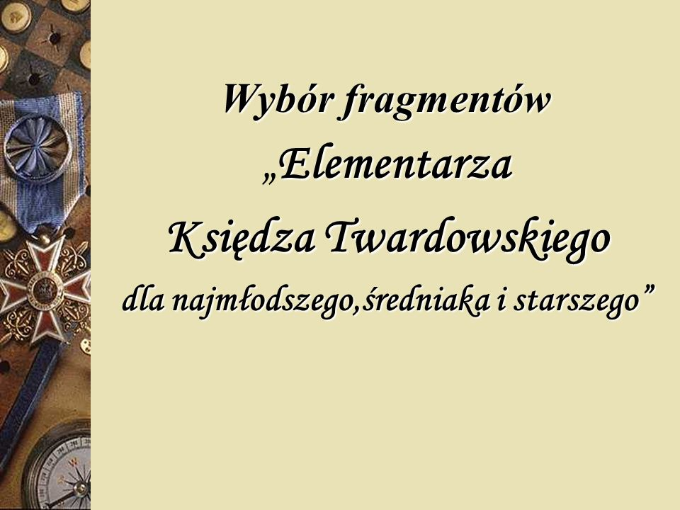 Księdza Twardowskiego dla najmłodszego,średniaka i starszego
