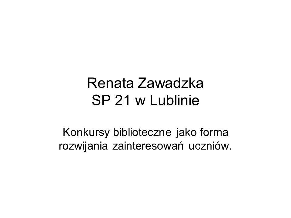Renata Zawadzka SP 21 w Lublinie
