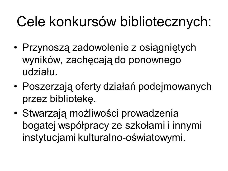 Cele konkursów bibliotecznych: