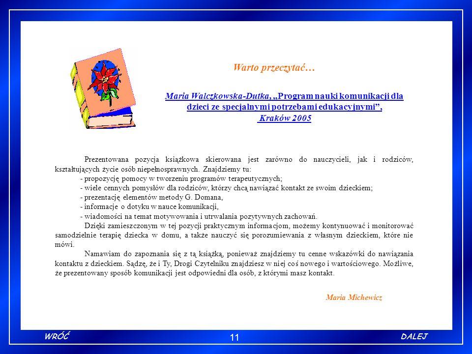 """Warto przeczytać… Maria Walczkowska-Dutka, """"Program nauki komunikacji dla dzieci ze specjalnymi potrzebami edukacyjnymi ,"""