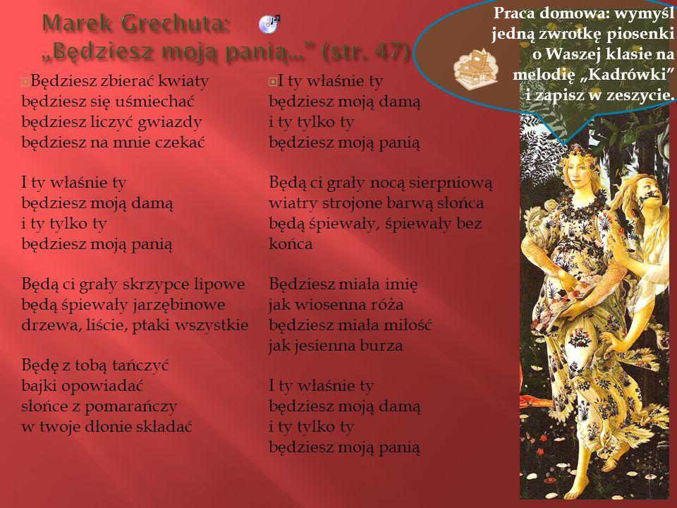"""Marek Grechuta: """"Będziesz moją panią... (str. 47)"""