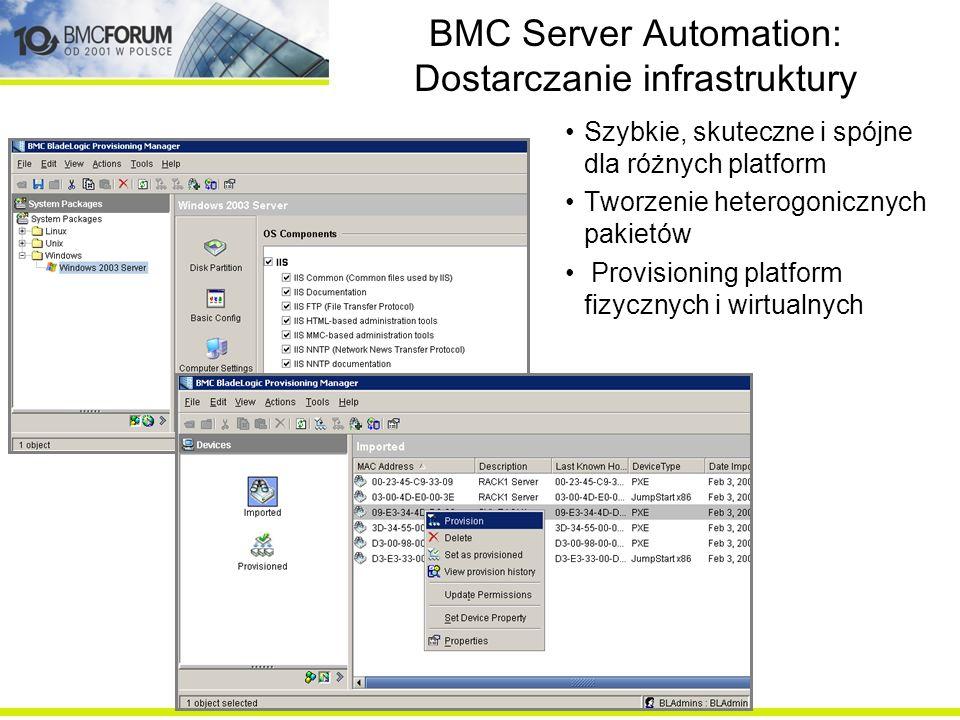 BMC Server Automation: Dostarczanie infrastruktury