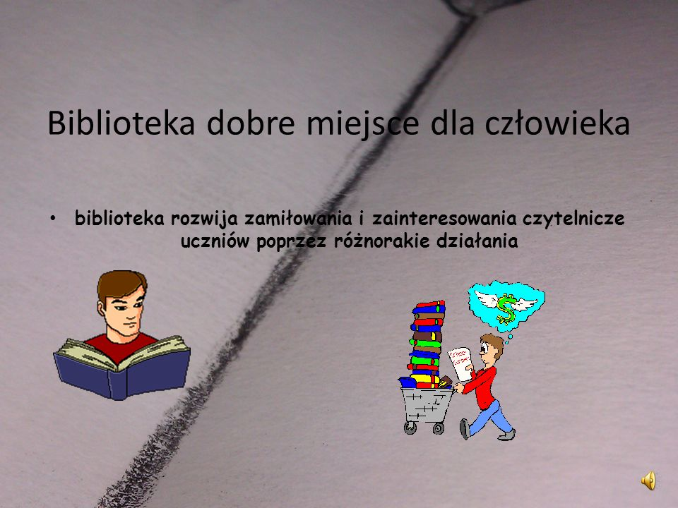 Biblioteka dobre miejsce dla człowieka