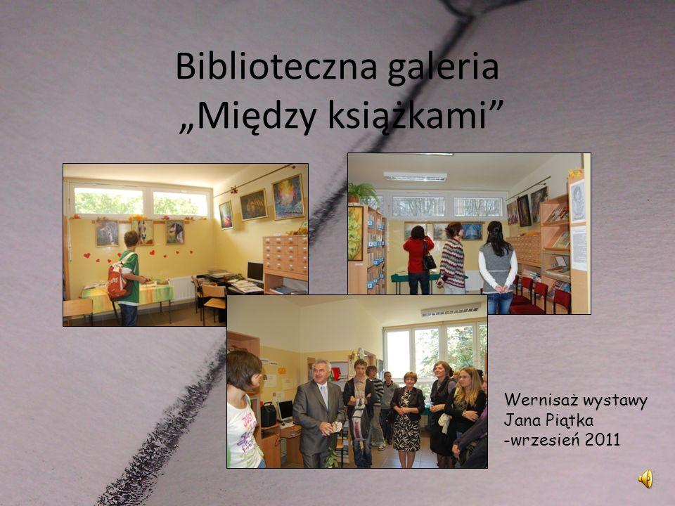 """Biblioteczna galeria """"Między książkami"""