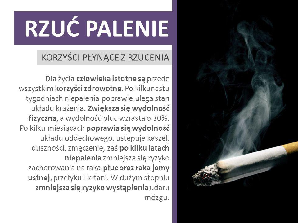 Rzuć palenie Korzyści płynące z rzucenia