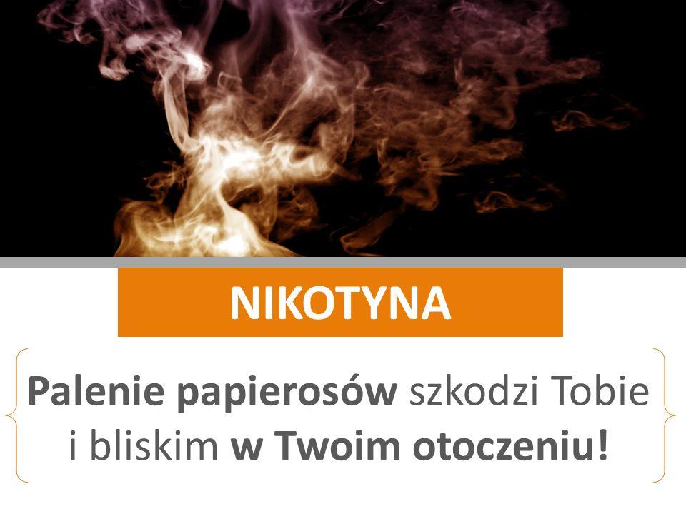 Palenie papierosów szkodzi Tobie i bliskim w Twoim otoczeniu!