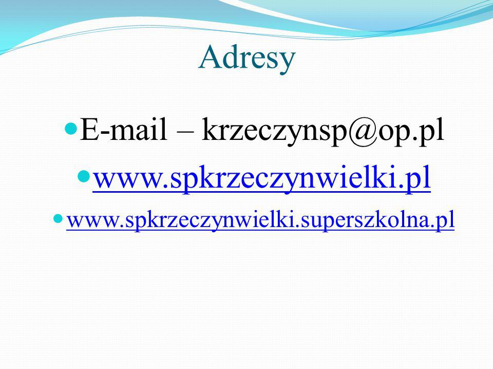 E-mail – krzeczynsp@op.pl