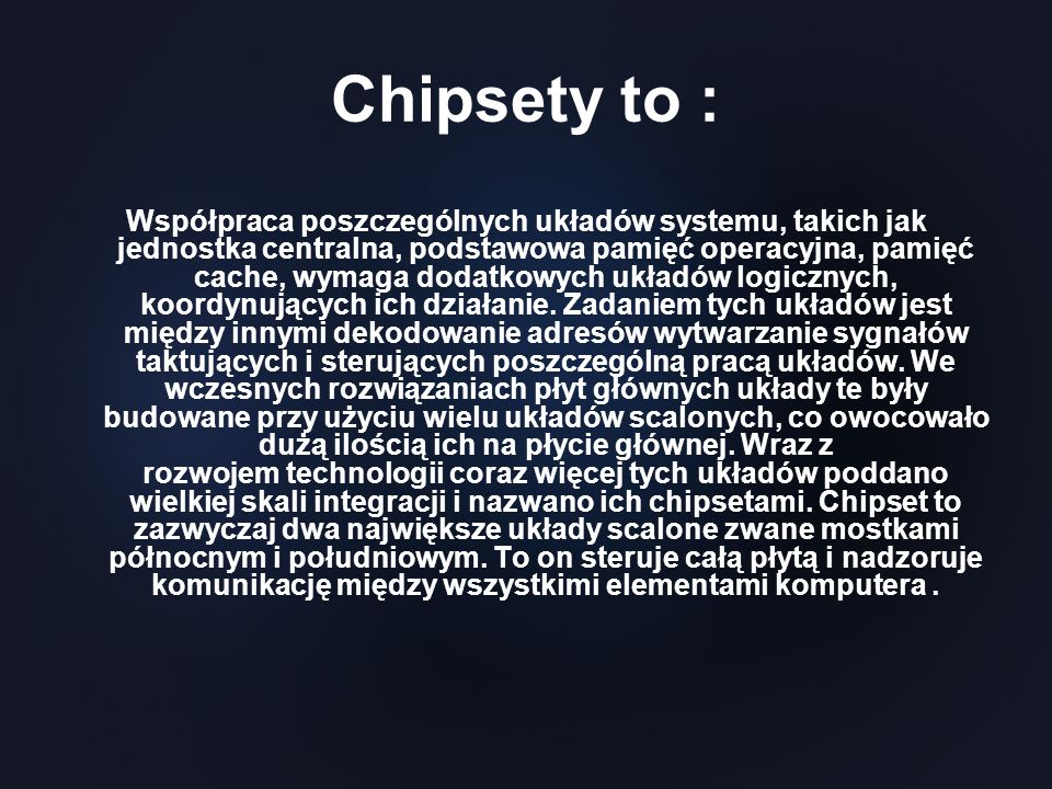 Chipsety to :