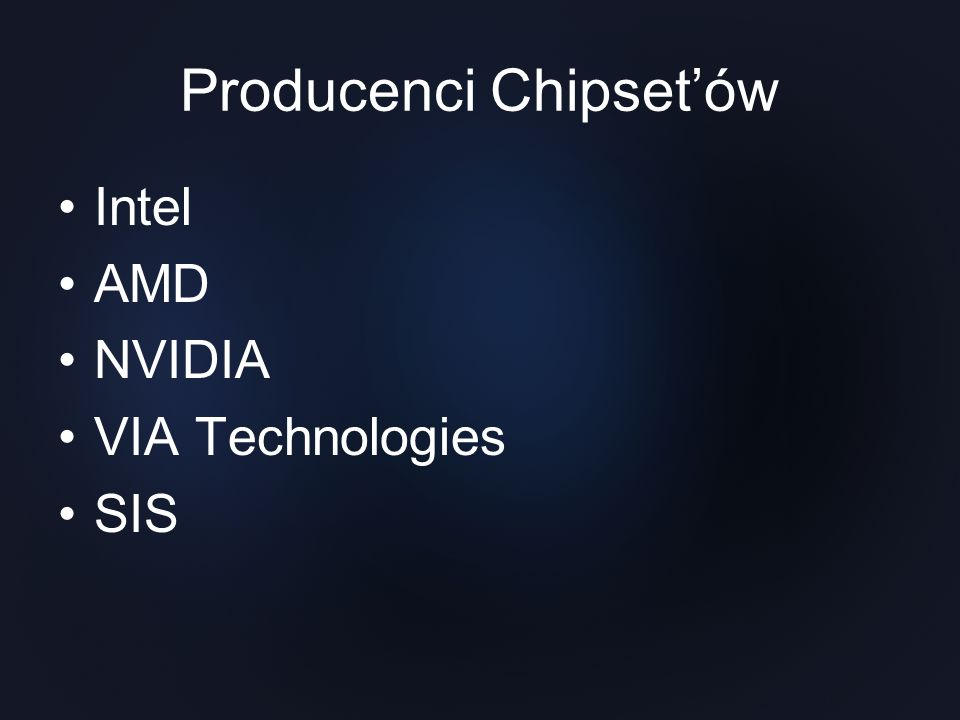 Producenci Chipset'ów