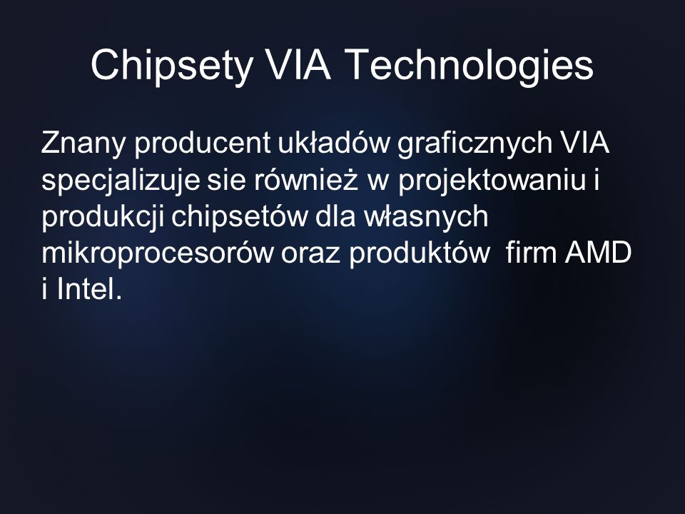 Chipsety VIA Technologies