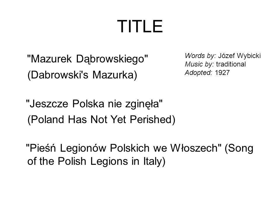 TITLE Mazurek Dąbrowskiego (Dabrowski s Mazurka)