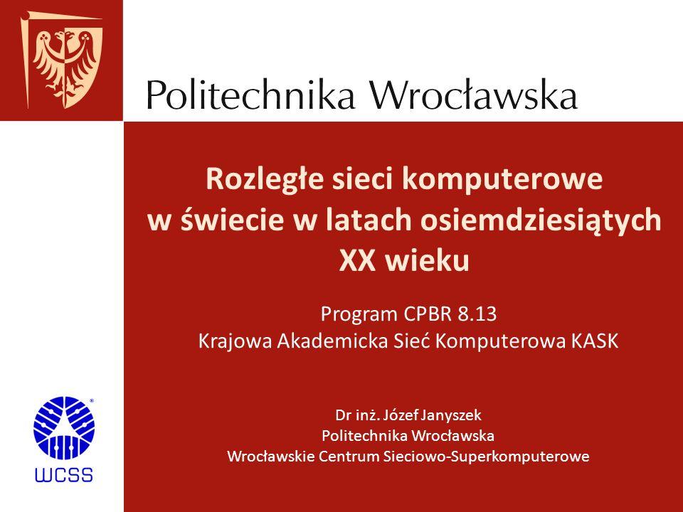 Program CPBR 8.13 Krajowa Akademicka Sieć Komputerowa KASK