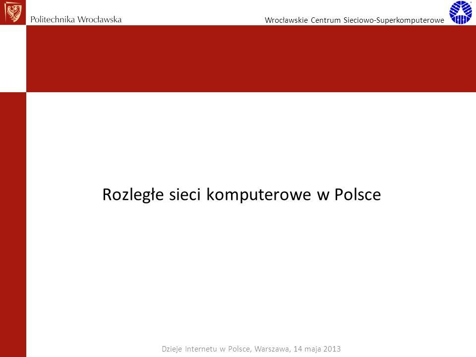 Rozległe sieci komputerowe w Polsce