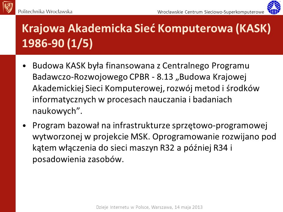 Krajowa Akademicka Sieć Komputerowa (KASK) 1986-90 (1/5)