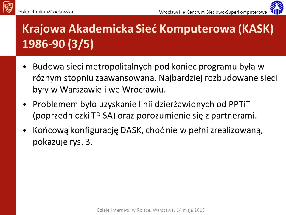 Krajowa Akademicka Sieć Komputerowa (KASK) 1986-90 (3/5)